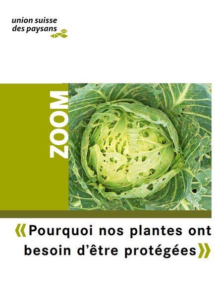 Pourquoi nos plantes ont besoin d'être protégées, magazine zoom, union suisse des paysans