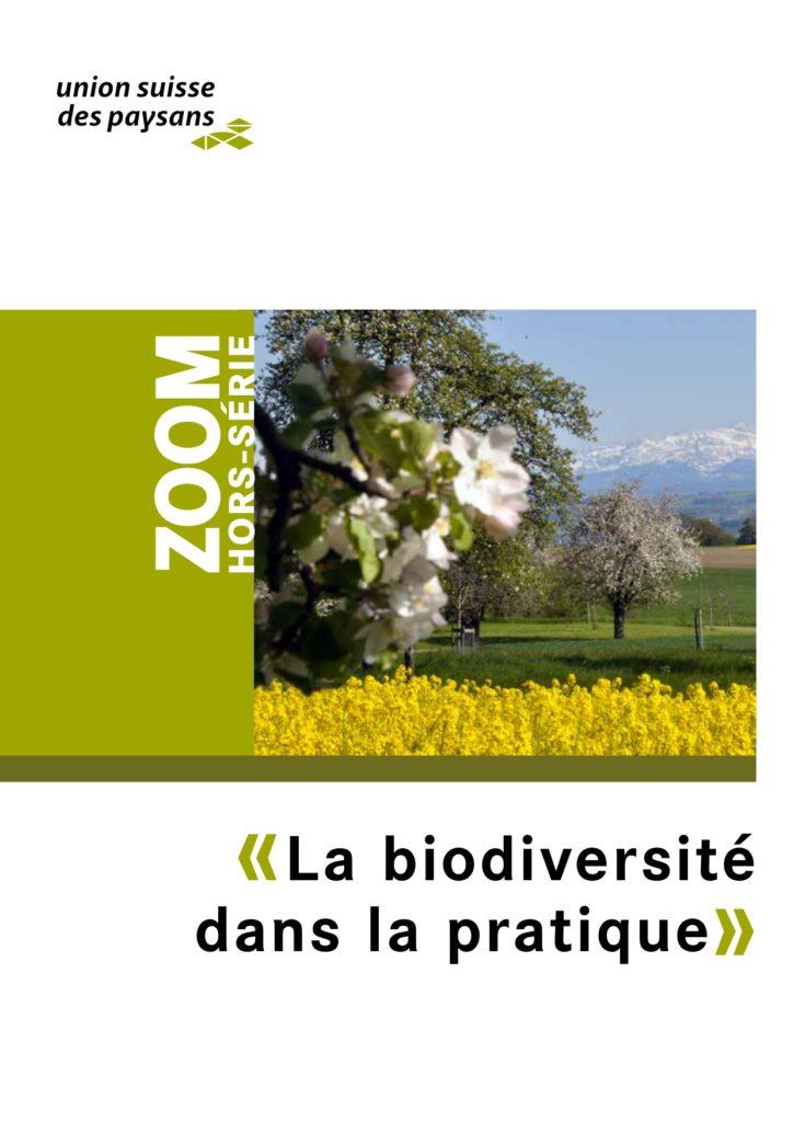 La biodiversité dans la pratique, magazine zoom, union suisse des paysans
